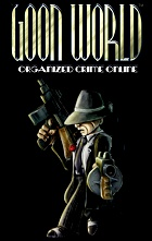 Goon World: Organized Crime Online