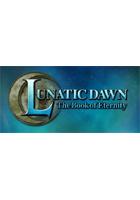 LUNATIC DAWN The Book of Eternity
