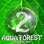 AQUA FOREST 2 -morning dew-