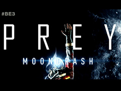 [E3 2018]「PREY」のDLC「Mooncrash」が発表