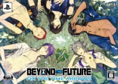 BEYOND THE FUTURE -FIX THE TIME ARROWS -