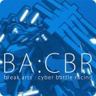 BREAK ARTS:cyber battle racing