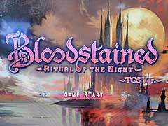 [TGS 2017]「悪魔城ドラキュラ」シリーズの五十嵐孝司氏が手がける「Bloodstained: Ritual of the Night」の試遊版をプレイした