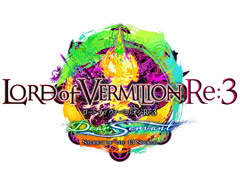 ��LORD of VERMILION Re:3�פκǿ��С�������SAVIOUR OF THE 13 SWORDS�פ�2016ǯ����Ư���֥��ޡ��ե����ƥ��Х�פ�ȯɽ���줿����ޤȤ�