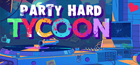 Party Hard Tycoon