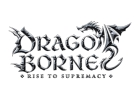 Dragoborne -Rise to Supremacy-