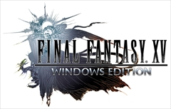 FINAL FANTASY XV WINDOWS EDTION