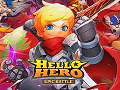 Finconが新作スマホゲーム「Hello Hero: Epic Battle」と「Hello Hero: All Stars」を2018 PlayX4に出展