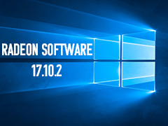 「Radeon Software Crimson ReLive Edition 17.10.2」が「Windows 10 Fall Creators Update」正式対応版としてリリース