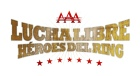Lucha Libre AAA: 2011 Heroes del Ring
