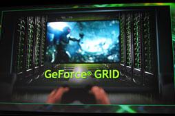 NVIDIAのクラウドゲーム用システム「GeForce GRID」とは何なのか